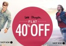 FLAT 40% OFF on Lee and Wrangler