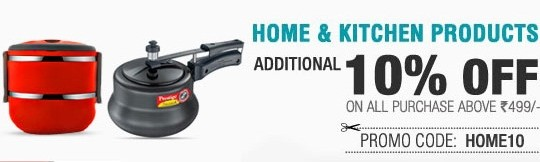 Get FLAT 10% OFF on Home & Kitchen Products