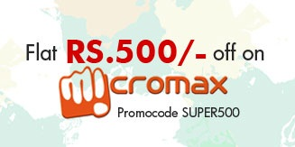FLAT Rs. 500 OFF on Micromax Mobile Phones