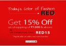Get 15% OFF on shopping of Rs.1500 & above on RED Merchandise