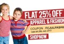 Get FLAT 25% OFF on Kid's Apparel and Fashion