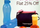 Get FLAT 25% OFF on TupperWare Products