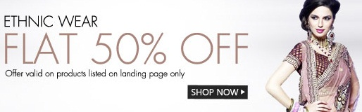 Get FLAT 50% OFF on ethnic wear